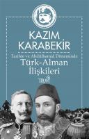 Tarihte ve Abdülhamid Döneminde Türk-Alman İlişkileri