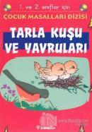 Tarla Kuşu ve Yavruları 1. ve 2. sınıflar için