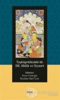 Taşköprülüzade'de Dil, Ahlak ve Siyaset