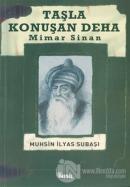 Taşla Konuşan Deha: Mimar Sinan