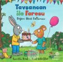 Tavşancan ile Faresu - Doğum Günü Kutlaması