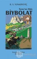 Tayma'nın Oğlu Biybolat
