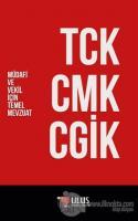TCK - CMK - CGİK (Müdafi ve Vekil İçin Temel Mevzuat)