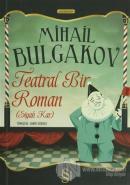 Teatral Bir Roman (Siyah Kar)