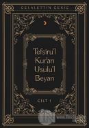 Tefsiru'l Kur'an Usulu'l Beyan Cilt 1