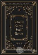 Tefsiru'l Kur'an Usulu'l Beyan Cilt - 2