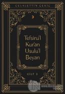 Tefsiru'l Kur'an Usulu'l Beyan Cilt - 3