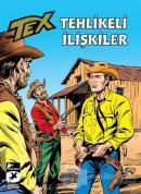 Tehlikeli İlişkiler - Tex Klasik 53