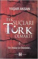 Tek Suçları Türk Olmaktı (2 Cilt Takım)