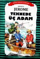 Teknede Üç Adam - Dünya Çocuk Klasikleri