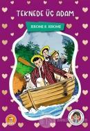 Teknede Üç Adam