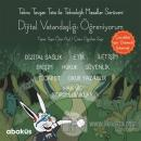 Tekno Tavşan Tata ile Dijital Vatandaşlığı Öğreniyorum