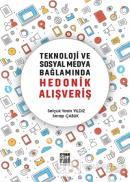 Teknoloji ve Sosyal Medya Bağlamında Hedonik Alışveriş