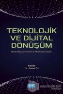 Teknolojik ve Dijital Dönüşüm