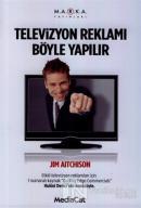Televizyon Reklamı Böyle Yapılır
