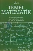 Temel Matematik Cilt: 1