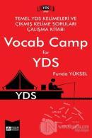 Temel YDS Kelimeleri ve Çıkmış Kelime Soruları Çalışma Kitabı Vocab Camp for YDS