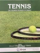 Tennis - The Growing İnterest In Turkey (Ciltli)