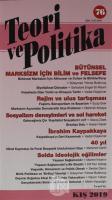 Teori ve Politika Dergisi Sayı: 76 Kış 2019