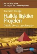 Teoriden Pratiğe Halkla İlişkiler Projeleri