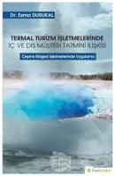 Termal Turizm İşletmelerinde İç ve Dış Müşteri Tatmini İlişkisi