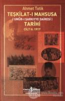 Teşkilat-ı Mahsusa Tarihi Cilt 2: 1917