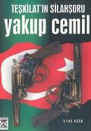 Teşkilat'ın Silahşörü Yakup Cemil