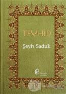 Tevhid (Ciltli)