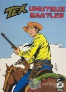 Umutsuz Saatler - Tex Klasik Serisi 37