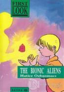 The Bionic Aliens