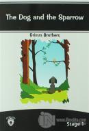 The Dog And The Sparrow İngilizce Hikayeler Stage 1