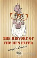 The History of The Hen Fever
