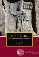 The Hittites - The Story of A Forgotten Empire