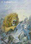 The Lion, The Witch and the Wardrobe (Collins Readers) (Ciltli)