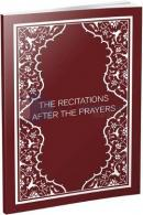 The Recitations After the Prayers