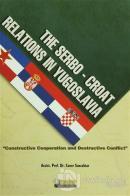 The Serbo Croat Relations in Yugoslavia