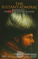 The Sultan's Admiral: Barbarossa -Pirate and Empire- Builder