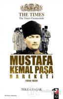 The Times Gazetesinde Mustafa Kemal Paşa Hareketi (1919-1920)
