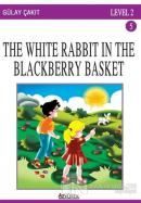 The White Rabbit In The Blackberry Basket