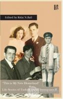 This is My New Homeland - Life Stories of Turkish Jewish Immigrants 2