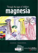 Throug The Eyes Of Children Magnesia