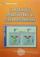 Tia Portal İle Operatör Panel ve Scada Proglamlama