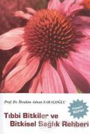 Tıbbi Bitkiler ve Bitkisel Sağlık Rehberi