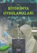 Tıbbi Biyokimya Uygulamaları