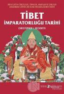Tibet İmparatorluğu Tarihi
