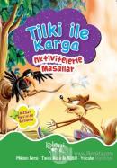Tilki ile Karga - Aktivitelerle Masallar