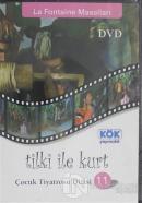Tilki ile Kurt