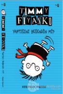 Timmy Fiyasko 2 : Yaptığını Beğendin mi?