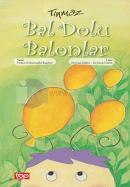 Tınmaz - Bal Dolu Balonlar