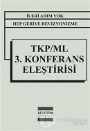 TKP/ML 3. Konferans Eleştirisi